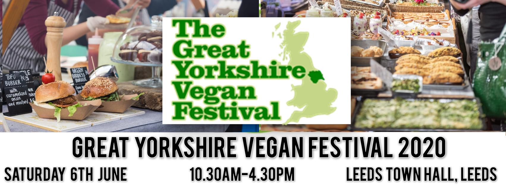 Vegan Festival 2020.Great Yorkshire Vegan Festival Leeds