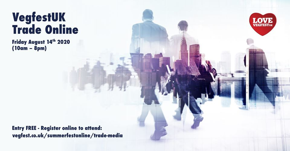 Vegan Trade & Media Day Online Friday August 14th 2020 for professional delegates